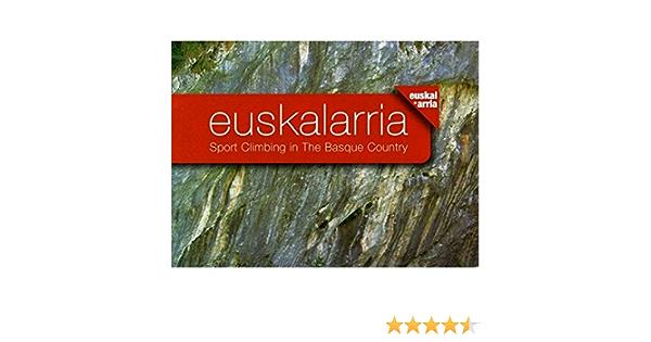 Euskalarria : sport climbing in the Basque Country: Amazon.es ...