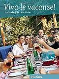 Viva le vacanze!: Italienisch für die Reise / Buch mit Audio-CD