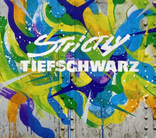 CD : Tiefschwarz - Strictly Tiefschwarz (CD)