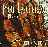 Gloomy Sunday 1931-1937