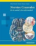 Nervios Craneales. En La Salud Y La Enfermedad - 3ª Edición