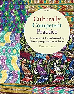 Culturally Competent Practice: A Framework for Understanding: 4th (fourth) edition