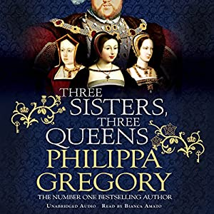 Three Sisters, Three Queens Audiobook