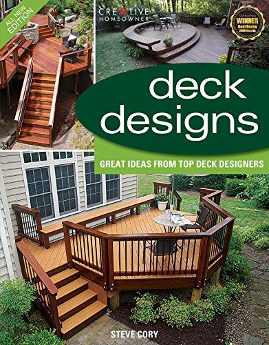 Deck Designs, 3rd Edition: Great Design Ideas from Top Deck Designers (Creative Homeowner) (Home Improvement) (And Designs Decking Patio)