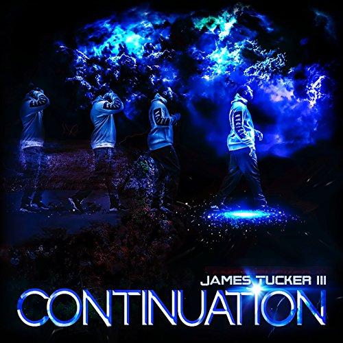 James Tucker III - Continuation 2017