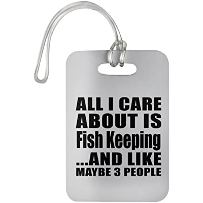 50%OFF All I Care About Is Fish Keeping And Like Maybe 3 People - Luggage Tag