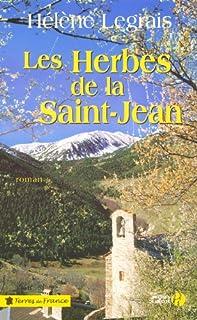 Les herbes de la Saint-Jean, Legrais, Hélène