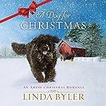 A Dog for Christmas   Linda Byler