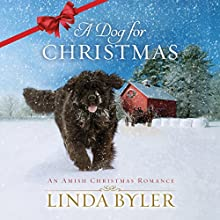 A Dog for Christmas Audiobook by Linda Byler Narrated by Scott Merriman