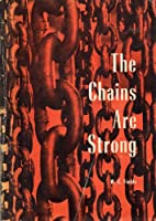 The Chains are Strong by W. C. Fields