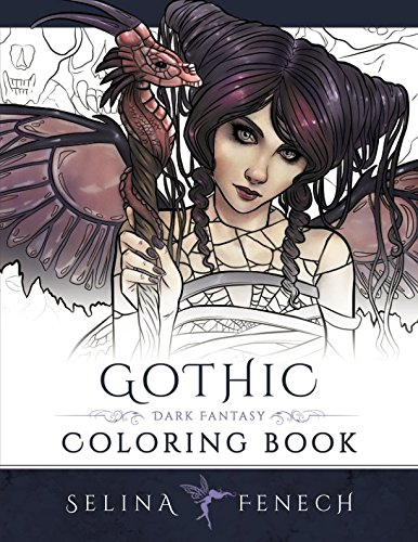 Gothic - Dark Fantasy Coloring Book (Fantasy Coloring by Selina) (Volume 6) ()