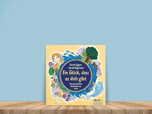 Personalisierte Kinderbibel Ein Glück Dass Es Dich Gibt Ein Personalisiertes Taufgeschenk