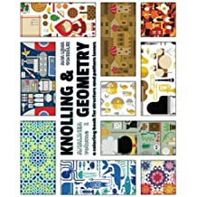 Knolling & Geometry: a coloring book for structure and pattern lovers (ANALINEA) (Volume 1) May 10, 2016