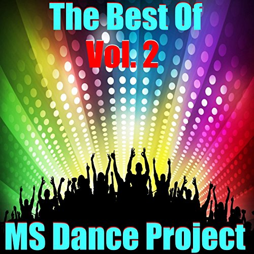 The Best of MS Dance Project, ...