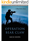 Operation Bear Claw (Short Story): A Real SEAL Story 2 (The Real SEAL Stories)