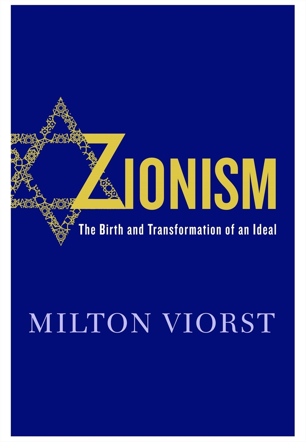Download Zionism: The Birth and Transformation of an Ideal pdf epub