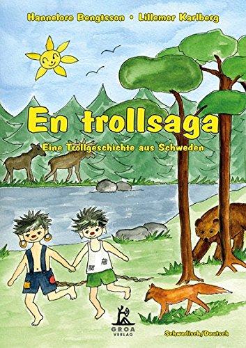 En Trollsaga: Eine Trollgeschichte aus Schweden