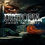 Dystopia | Janet McNulty