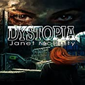 Dystopia | Janet McNulty