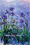 Under the Lilacs, Louisa May Alcott, 1497374847