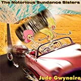 The Notorious Sundance Sisters