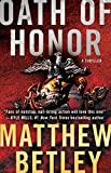 Oath of Honor: A Thriller (The Logan West Thrillers Book 2) by