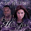 Cast in Hellfire: The Mage Craft Series, Book 2 Hörbuch von SM Reine Gesprochen von: Rebecca Mitchell