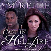 Cast in Hellfire: The Mage Craft Series, Book 2 | SM Reine