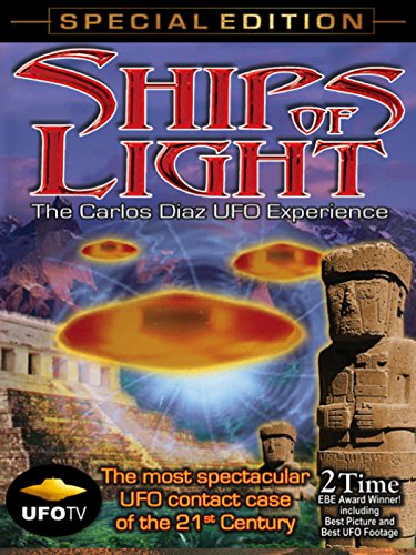 ships-of-light-the-carlos-diaz-ufo-experience