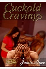 Cuckold Cravings Kindle Edition