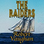 The Raiders: The Founders, Book 3 | Robert Vaughan