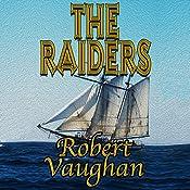 The Raiders: The Founders, Book 3 | Robert Vaughan