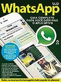Guia Fácil Informática ed.36 WhatsApp: Guia completo para você dominar o aplicativo (Portuguese Edition)