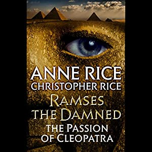 Ramses the Damned: The Passion of Cleopatra Audiobook