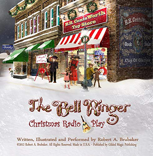 (The Bell Ringer Christmas Radio Play)
