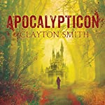 Apocalypticon | Clayton Smith