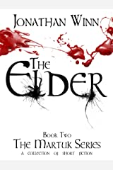 The Elder (The Martuk Series Book 2) Kindle Edition