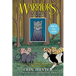Warriors: Graystripe's Adventure: The Lost Warrior, Warrior's Refuge, Warrior's Return (Warriors Graphic Novel)