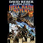 Hell Hath No Fury: Multiverse, Book 2 | David Weber,Linda Evans