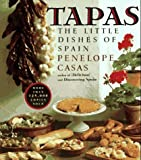 img - for Tapas: The Little Dishes of Spain by Penelope Casas (1985-09-12) book / textbook / text book