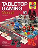 img - for Tabletop Gaming Manual: A guide to the diverse world of modern tabletop games (Haynes Manuals) book / textbook / text book