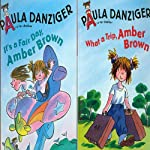 'It's a Fair Day, Amber Brown' and' What a Trip, Amber Brown' | Paula Danzinger