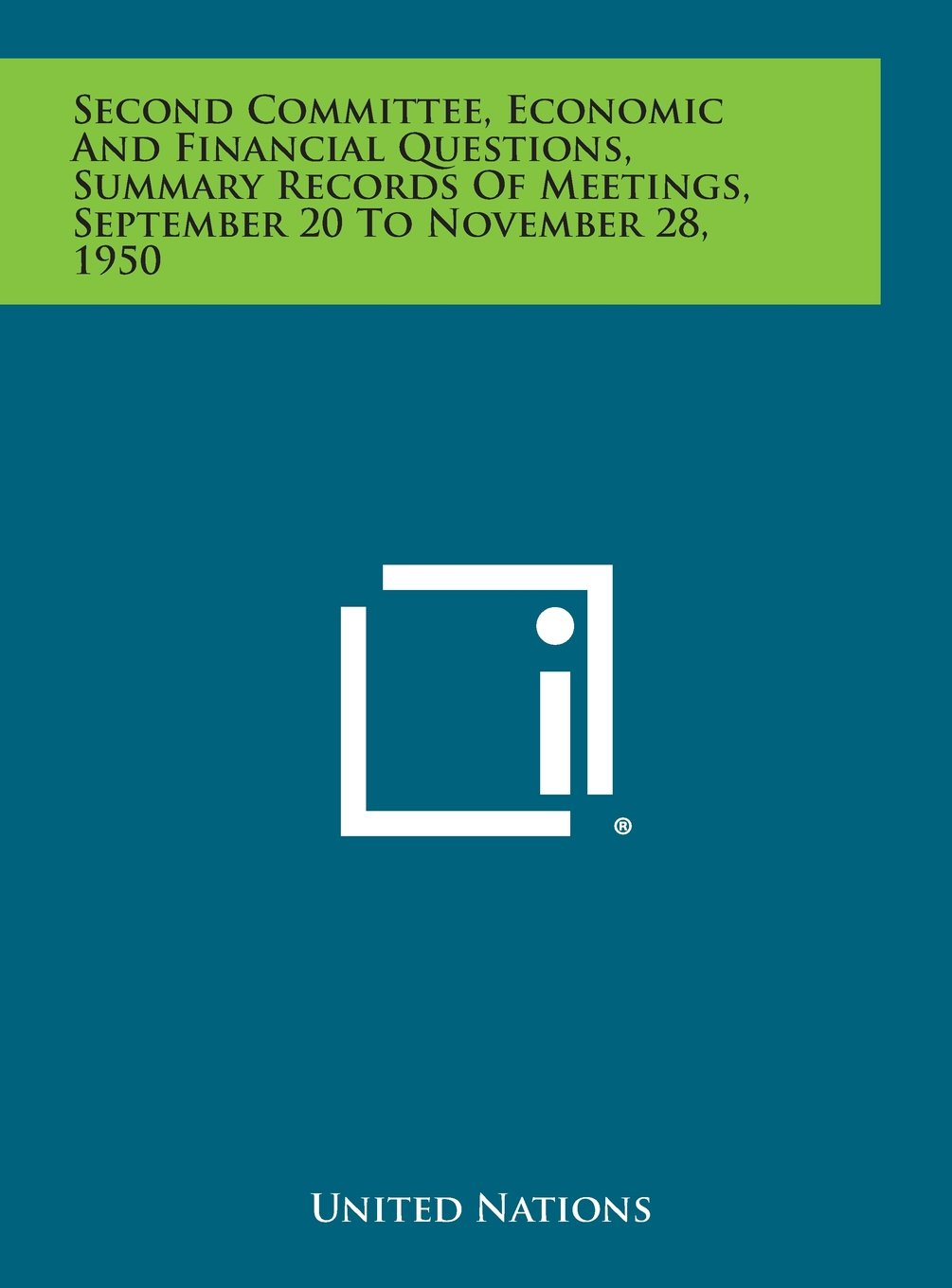 Download Second Committee, Economic and Financial Questions, Summary Records of Meetings, September 20 to November 28, 1950 ebook