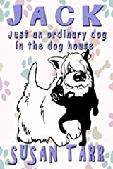 JACK just an ordinary dog in the dog house Kindle Edition