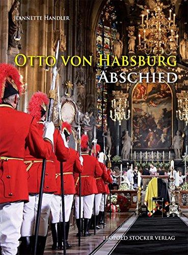Otto von Habsburg: Abschied