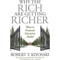 Why the Rich Are Getting Richer: What Is Financial Education... Really?