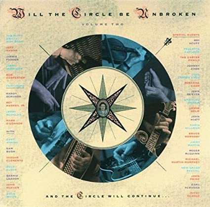 Will The Circle Be Unbroken 2