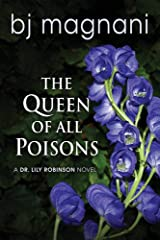 The Queen of all Poisons (A Dr. Lily Robinson Novel) Paperback
