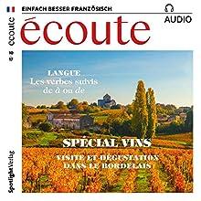 Écoute audio - Visite et dégustation dans le Bordelais. 10/2017: Französisch lernen Audio - Weinspecial Hörbuch von  div. Gesprochen von:  div.