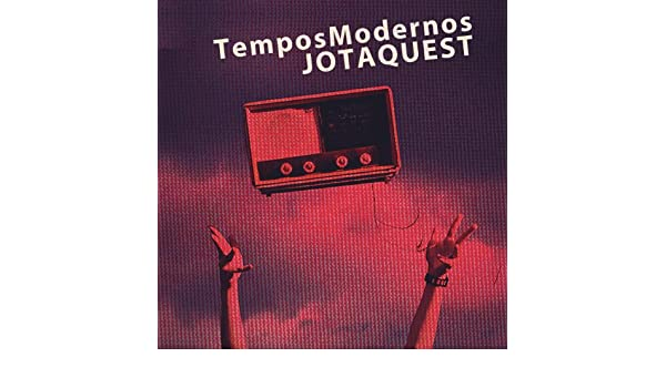 mp3 jota quest tempos modernos